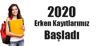 2020 Erken Kayıtlarımız Başladı