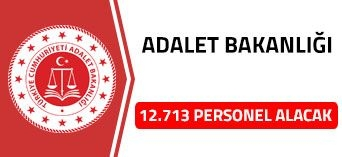 ADALET BAKANLIĞI 12 BİN 713 PERSONEL ALACAK